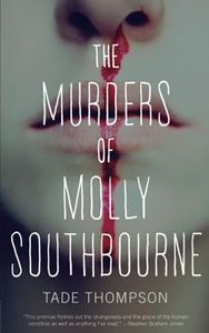 [The Murders Of Molly Southbourne (Product Image)]