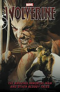[Wolverine: The Amazing Immortal Man & Other Bloody Tales (Product Image)]