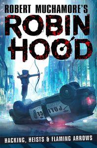 [Robin Hood: Hacking, Heists & Flaming Arrows (Product Image)]
