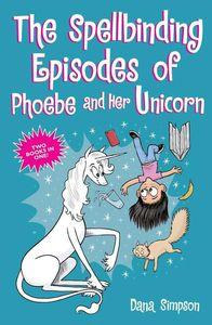 [The Spellbinding Episodes Of Phoebe & Her Unicorn (Product Image)]
