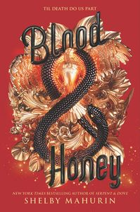 [Serpent & Dove: Book 2: Blood & Honey (Hardcover) (Product Image)]