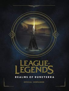 [League Of Legends: Realms Of Runeterra (Hardcover) (Product Image)]