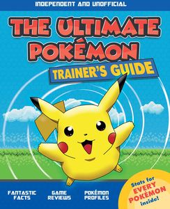 [The Ultimate Pokemon Trainer's Guide (Product Image)]