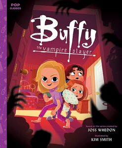 [Pop Classics: Buffy The Vampire Slayer (Hardcover) (Product Image)]