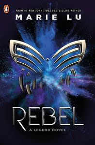 [Rebel: A Legend Novel (Product Image)]