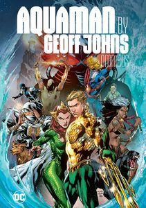 [Aquaman By Geoff Johns: Omnibus (Hardcover) (Product Image)]