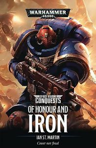 [Warhammer 40K: Space Marine Conquests: Of Honour & Iron (Product Image)]