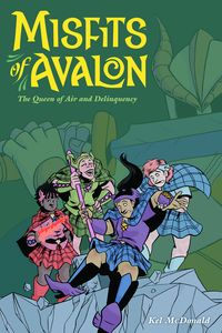 [Misfits Of Avalon: Volume 1: Queen Of Air And Delinquency (Product Image)]