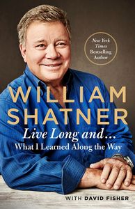 [Live Long And…What I Learned Along The Way (Hardcover) (Product Image)]