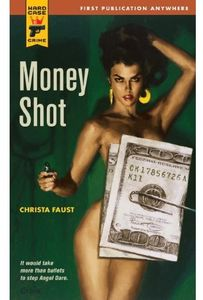 [Hard Case Crime: Money Shot (Product Image)]