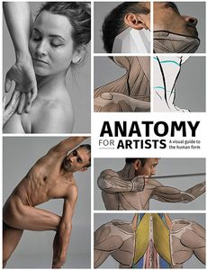 [Anatomy For Artists: A Visual Guide To The Human Form (Product Image)]