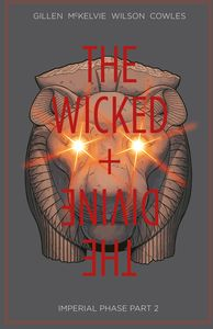 [The Wicked + The Divine: Volume 6: Imperial Phase: Part 2 (Product Image)]