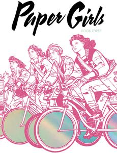 [Paper Girls: Volume 3 (Deluxe Edition Hardcover) (Product Image)]