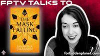 [FPTV: Samantha Shannon & Laini Taylor Discuss The Latest Bone Season Novel: The Mask Falling! (Product Image)]