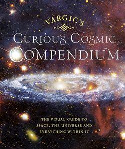 [Vargic's Curious Cosmic Compendium (Hardcover) (Product Image)]