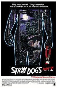 [Stray Dogs #5 (Cover B Horror Movie Variant Forstner & Fleecs) (Product Image)]