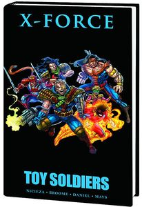 [X-Force: Toy Soldiers (Premier Edition Hardcover) (Product Image)]