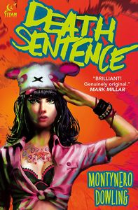 [Death Sentence: Volume 1 (Hardcover - Signed Edition) (Product Image)]