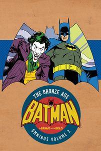 [Batman Brave & The Bold: Bronze Age Omnibus: Volume 2 (Hardcover) (Product Image)]