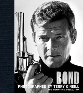 [Bond: Photographed By Terry O'Neill (Hardcover) (Product Image)]