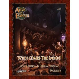 [Aegis Of Empires 3: When Comes The Moon: Pathfinder 2nd Edition Compatible (Product Image)]