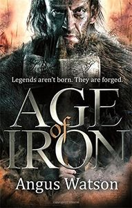 [The Iron Age: Age Of Iron (Product Image)]