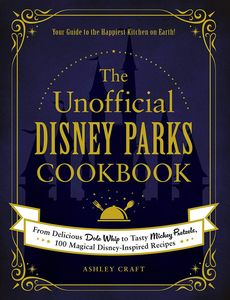 [The Unofficial Disney Parks Cookbook (Product Image)]