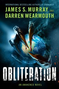 [Obliteration: An Awakened Novel (Signed Hardcover) (Product Image)]