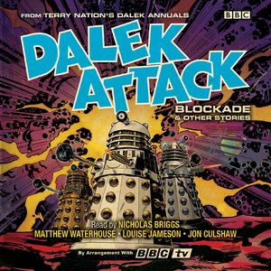 [Dalek Attack: Blockade & Other Stories: Audio Annual (Product Image)]