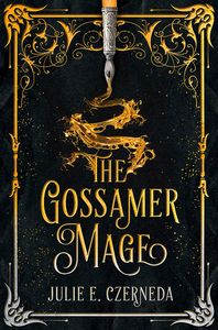 [The Gossamer Mage (Hardcover) (Product Image)]