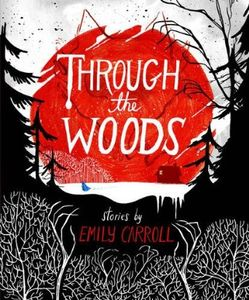 [Through The Woods (Hardcover) (Product Image)]