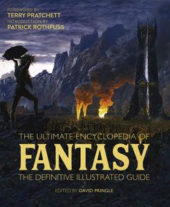 [The Ultimate Encyclopaedia Of Fantasy: Illustrated Guide (Hardcover) (Product Image)]