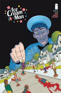 [Ice Cream Man #16 (Cover A Morazzo & Ohalloran) (Product Image)]