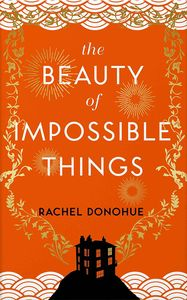 [The Beauty Of Impossible Things (Hardcover) (Product Image)]