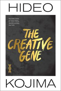 [Creative Gene: How Books, Movies & Music Inspired The Creator Of Death Stranding & Metal Gear Solid (Hardcover) (Product Image)]