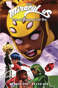 [Miraculous: Tales Of Ladybug & Cat Noir: Season 2: Volume 10: Bugheads (Product Image)]