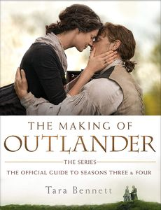[The Making Of Outlander: The Official Guide To Seasons 3 & 4 (Hardcover) (Product Image)]