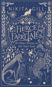 [Fierce Fairytales & Other Stories To Stir Your Soul (Product Image)]