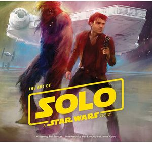 [The Art Of Solo: A Star Wars Story (Hardcover) (Product Image)]