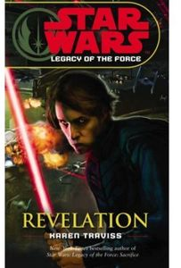 [Star Wars: Legacy Of The Force: Book 8: Revelation (Product Image)]