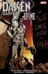[Daken: Dark Wolverine: The Pride Comes Before The Fall (Product Image)]