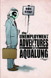 [Unemployment Adventures Of Aqualung (Product Image)]