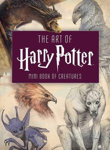 [The Art Of Harry Potter: Mini Book Of Creatures (Hardcover) (Product Image)]