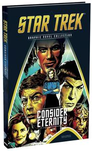 [Star Trek Graphic Novel Collection: Volume 112: Consider Eternity (Product Image)]