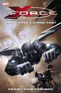 [X-Force: By Craig Kyle & Chris Yost: The Complete Collection: Volume 1 (Product Image)]