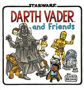 [Darth Vader And Friends (Hardcover) (Product Image)]