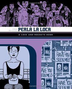 [Love & Rockets: Library: Volume 3: Perla La Loca (Product Image)]