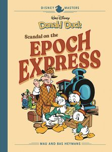 [Disney Masters: Volume 10: Scandal On The Epoch Express (Hardcover) (Product Image)]