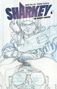 [Sharkey: Bounty Hunter #6 (Cover B Sketch Bianchi) (Product Image)]