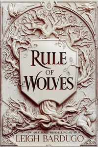 [King Of Scars: Book 2: Rule Of Wolves (Signed Hardcover) (Product Image)]
